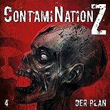 ContamiNation Z 4: Der Plan - Dane Rahlmeyer
