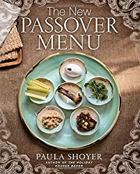 The New Passover Menu by Paula Shoyer (2015-02-03)