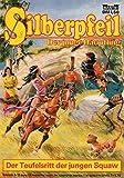 SILBERPFEIL - Der junge Häuptling - Comic # 410: Der Teufelsritt der jungen Squaw