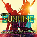 Sunshine House-Your Summer's Finest Clubsound