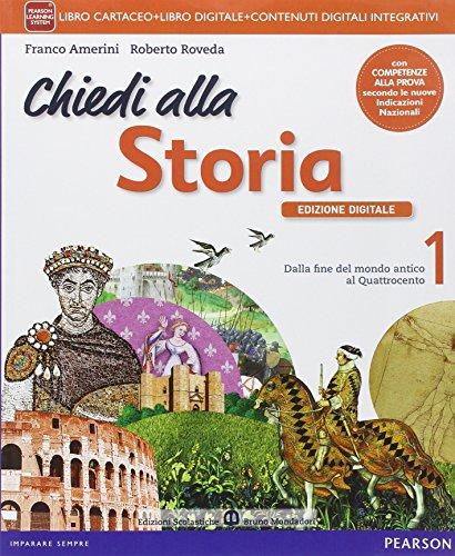 Chiedi alla storia. Con Io cittadina, io cittadino-Storia antica. Per la Scuola media. Con e-book. Con espansione online: 1