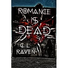 Romance is Dead trilogy