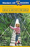 Wandern mit Kindern Graz & Rund um Graz