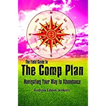 The Field Guide to the Comp Plan: Navigating Your Way to Abundance (English Edition)