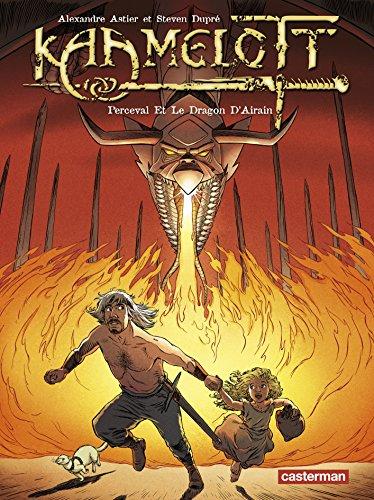 Kaamelott, Tome 4 : Perceval Et Le Dragon D'Airain par Alexandre Astier