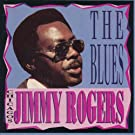 Jimmy Rogers Sings The Blues