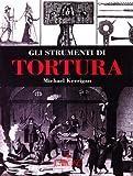 Gli strumenti di tortura