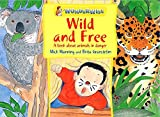 Wild and Free: A book about animals in danger