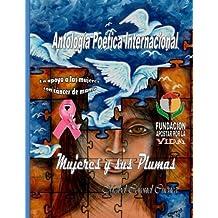 Antologia Poetica Internacional Mujeres y sus Plumas I
