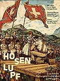 Hosenlupf Eine freche Kulturgeschichte des Schwingens