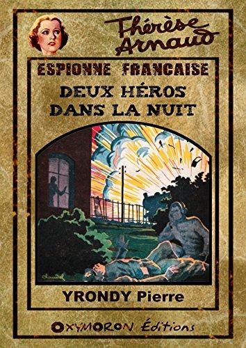 Couverture du livre Thérèse Arnaud - Deux héros dans la nuit