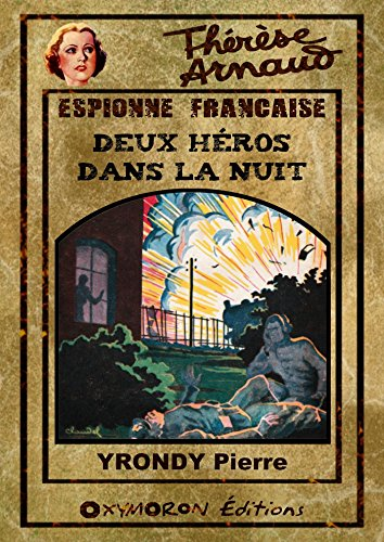 Thrse Arnaud - Deux hros dans la nuit
