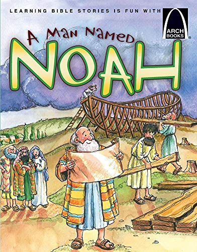 A Man Named Noah (Arch Books) (English Edition)