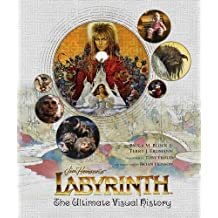 Labyrinth: The Ultimate Visual History by Paula M Block (2016-10-21)