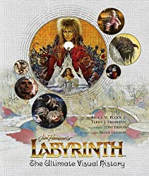 Labyrinth: The Ultimate Visual History by Paula M Block (2016-10-21)