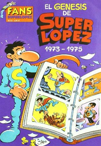GENESIS DE SUPER LOPEZ, EL. FANS SUPER LOPEZ Nº 13 par JAN