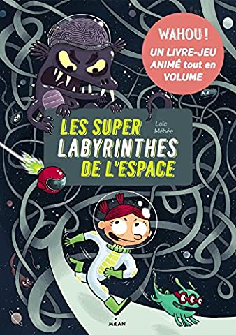Le Labyrinthe Tome 3 - Les super-labyrinthes de