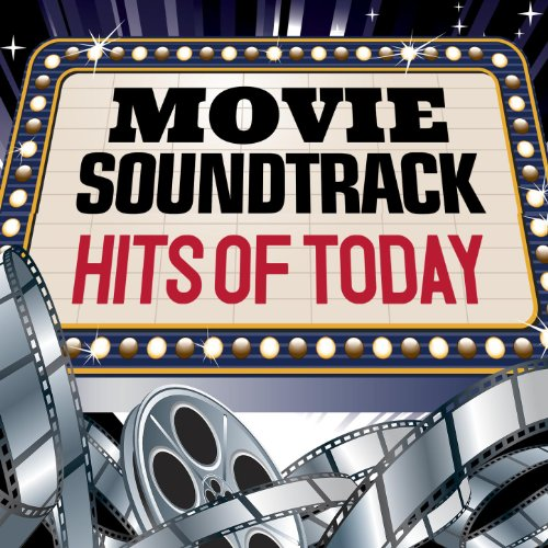 Movie Soundtrack Hits of Today