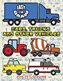 EASY to DRAW Cars, Trucks and Other Vehicles: Drawing 24 Various Vehicles (How To Draw for Kids and Children Book 1)