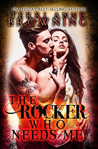 Buchseite und Rezensionen zu 'The Rocker Who Needs Me (The Rocker... Book 3) (English Edition)' von Terri Anne Browning