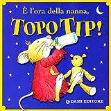 È l'ora della nanna, Topo Tip!