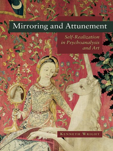 Mirroring and Attunement: Self-Realization in Psychoanalysis and Art (English Edition)