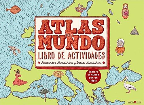 Atlas del mundo. Libro de actividades: Explora el mundo con un lápiz (Libros para los que aman los libros)