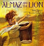 Almaz And the Lion (Picture Puffin)