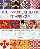 Patchwork, Quilting et Appliqué