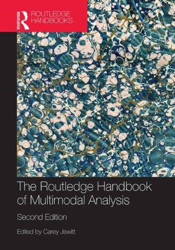 The Routledge Handbook of Multimodal Analysis (Routledge Handbooks (Hardcover))