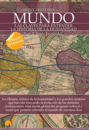 Descargar Libro Breve historia del mundo (versión extendida) de Luis E. Íñigo Fernández