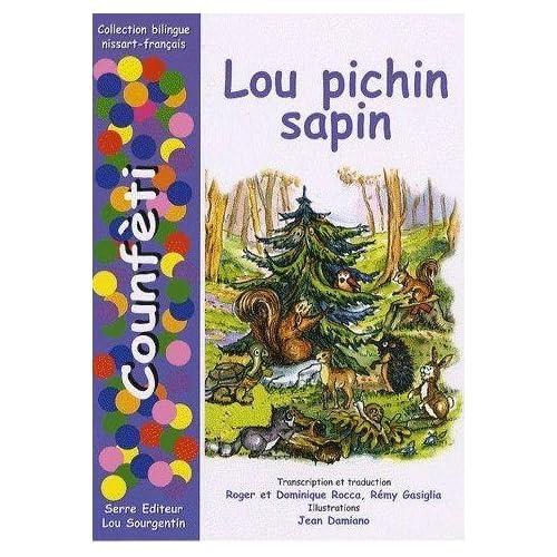 Lou pichin sapin : Edition bilingue nissart-français