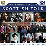The Ultimate Guide To Scottish Folk