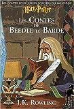 Les Contes de Beedle le barde | Rowling, Joanne Kathleen. Auteur