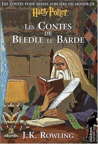 CONTES DE BEEDLE LE BARDE LES par J-K Rowling