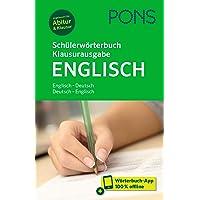 PONS Schülerwörterbuch Klausurausgabe Englisch: Englisch-Deutsch / Deutsch-Englisch. Mit Wörterbuch-App.