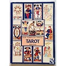 Guia Completa Para El Tarot
