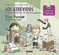 Los atrevidos y el concurso de las ideas geniales par Elsa Punset