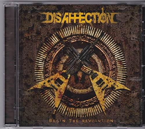 Begin The Revolution by Disaffection (2010-08-03)