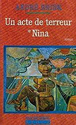 Un acte de terreur, tome 1 : Nina