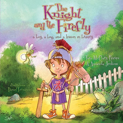 Portada del libro The Knight and the Firefly: A Boy, a Bug, and a Lesson in Bravery (Firefly Chronicles) by Jenkins, Amanda, Reeves, Tara McClary (2014) Hardcover