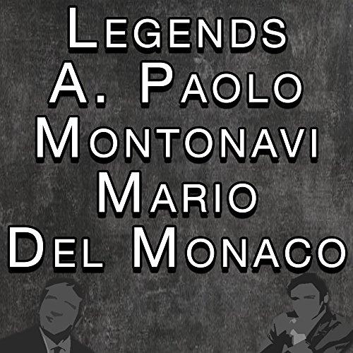Legends A. Paolo Mantovani Mario Del Manaco
