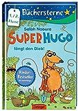 Superhugo fängt den Dieb!: Mit 16 Seiten Leserätseln und -spielen