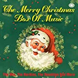 The Merry Christmas Box of Music: The Hits, The Rarities, The Novelties and More