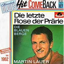 Die letzte Rose der Prärie / Die blauen Berge (Hit Come Back Folge 127) / 887 549-7