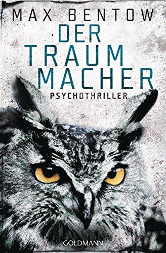 Buchseite und Rezensionen zu 'Der Traummacher' von Max Bentow