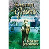 Easter at Glosser's (English Edition)
