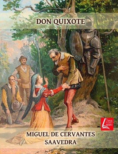 DON QUIXOTE DE LA MANCHA unabridged por Miguel de Cervantes Saavedra