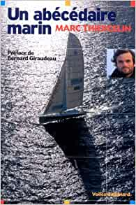 Un Abecedaire Marin Thiercelin Marc Giraudeau Bernard Livres Amazon Fr