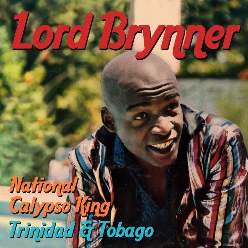 National Calypso King - Trinidad & Tobago de Lord Brynner
